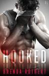 Hooked - Brenda Rothert