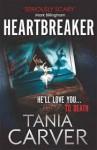 Heartbreaker - Tania Carver