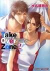 Take Over Zone 2 - Masara Minase, 水名瀬雅良