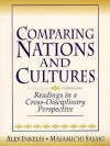 Comparing Nations and Cultures: Readings in a Cross-Disciplinary Perspective - Alex Inkeles
