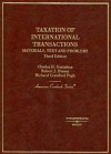 Gustafson, Peroni and Pugh's Taxation of International Transactions: Materials, Texts and Problems, 3D - Charles H. Gustafson, Robert J. Peroni, Richard Crawford Pugh