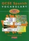 Gcse Spanish Vocabulary - Michael Buckby, Kenneth Hall