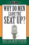 Why Do Men Leave the Seat Up? - Apandisis Publishing