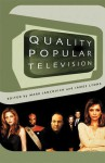 Quality Popular Television: Cult TV, the Industry and Fans - James Lyons, Mark Jancovich