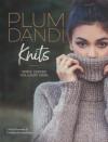 Plum Dandi Knits: Simple Designs for Luxury Yarns - Alicia Plummer, Melissa Schaschwary