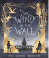 The Wind In The Wall - Sally Gardner