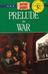 Prelude to War - Norma Jean Lutz