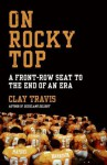 On Rocky Top - Clay Travis