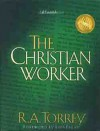 Personal Christian Worker - R.A. Torrey, Luis Palau