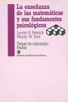 La enseñanza de las matemáticas y sus fundamentos psicológicos - Lauren B. Resnick, Wendy W. Ford
