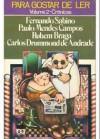 Para gostar de ler - Volume 2 - Crônicas - Fernando Sabino, Paulo Mendes Campos, Rubem Braga, Carlos Drummond de Andrade