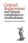 Gertrud Bodenwieser and Vienna's Contribution to Ausdruckstanz - Bettina Vernon-Warren, Charles Warren