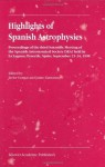 Highlights of Spanish Astrophysics I: v. 1 - Javier Gorgas, Jaime Zamorano