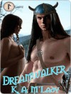 Dreamwalker (Rune Series #1) - K.A. M'Lady