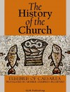 The History of the Church - Eusebius of Caesarea, Arthur Cushman McGiffert