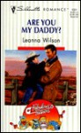 Are You My Daddy? (Fabulous Fathers) - Leanna Wilson