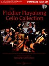 The Fiddler Playalong Cello Collection: Cello Music from Around the World - Edward Huws Jones, William Bruce