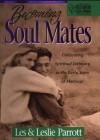Becoming Soul Mates - Les Parrott
