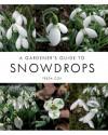 A Gardener's Guide to Snowdrops - Freda Cox