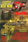 The Mammoth Book of Best New SF 14 - Gardner R. Dozois, Steven Utley, Ian McDonald, Peter F. Hamilton, Alastair Reynolds, Eliot Fintushel, Brian M. Stableford, John Kessel, Stephen Baxter, Greg Egan, Charles Stross, Ursula K. Le Guin, Paul J. McAuley, Rick Cook, Nancy Kress, Ernest Hogan, Tananarive Due, Sus