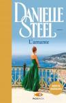 L'amante - Danielle Steel, B. M. P. Smiths-Jacob