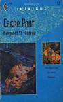 Cache Poor - Margaret St. George