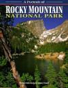 A Portrait of Rocky Mountain National Park - Jim Osterberg, James Frank