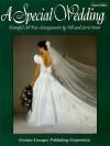 A Special Wedding - Creative Concepts Publishing, John L. Haag