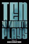 Ten 10-Minute Plays: Volume II - Walter Wykes, Nick Zagone