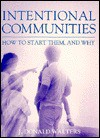 Intentional Communities: How to Start Them, and Why - Swami Kriyananda