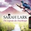 Die Legende des Feuerberges (Die Feuerblüten 3) - Sarah Lark, Katrin Fröhlich, Lübbe Audio
