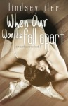 When Our Worlds Fall Apart (Volume 2) - Lindsey Iler, Katie Mac, Cassy Roop
