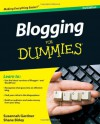 Blogging For Dummies - Susannah Gardner, Shane Birley