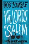 The Lords of Salem - Rob Zombie, B.K. Evenson