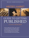 Writer's Market Guide To Getting Published (Writers Market) - Writer's Digest Books