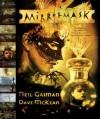 MirrorMask: The Illustrated Film Script - Dave McKean, Neil Gaiman