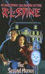 The Second Horror (99 Fear Street, No. 2) - R. L. Stine