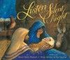 Listen to the Silent Night - Dandi Daley Mackall, Lou Fancher, Steve Johnson
