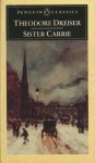 Sister Carrie: The Unexpurgated Edition - Theodore Dreiser, Ja West, Neda M. Westlake, John C. Berkey