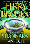 High Druid of Shannara: Tanequil - Terry Brooks