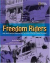 Freedom Riders: John Lewis and Jim Zwerg on the Front Lines of the Civil Rights Movement - Ann Bausum