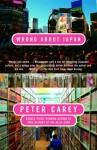 Wrong About Japan - Peter Carey