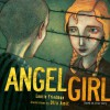 Angel Girl - Laurie B. Friedman, Ofra Amit