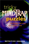 Tricky Mindtrap Puzzles: Challenge the Way You Think & See (School) - Detective Shadow, Shadow Detective