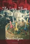 The Love Thing - Chris Delyani