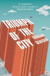 Triumph of the City: How Urban Spaces Make Us Human - Edward Glaeser