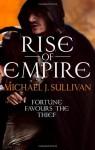 Rise of Empire (The Riyria Revelations, #3-4) - Michael J. Sullivan