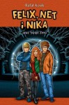 Felix, Net i Nika oraz Świat Zero - Rafał Kosik