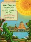 La lagartija y el sol/ The Lizard and the Sun - Alma Flor Ada