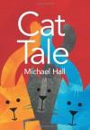 Cat Tale - Michael Hall